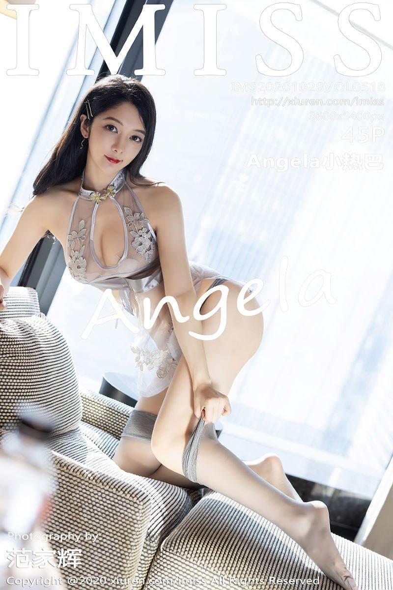 [IMISS爱蜜社]2020.10.28 VOL.518 Angela小热巴[45+1P/391M]