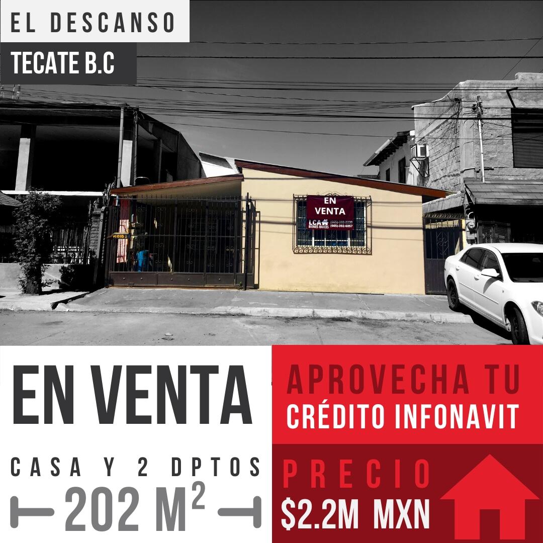 Venta de casa y 2 dptos en El Descanso, Tecate B.C0