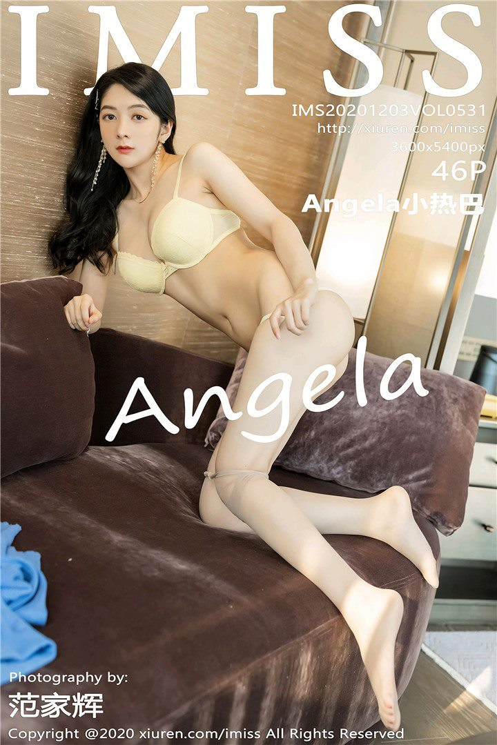 [IMISS爱蜜社]2020.12.03 VOL.531 Angela小热巴[46+1P/472M]