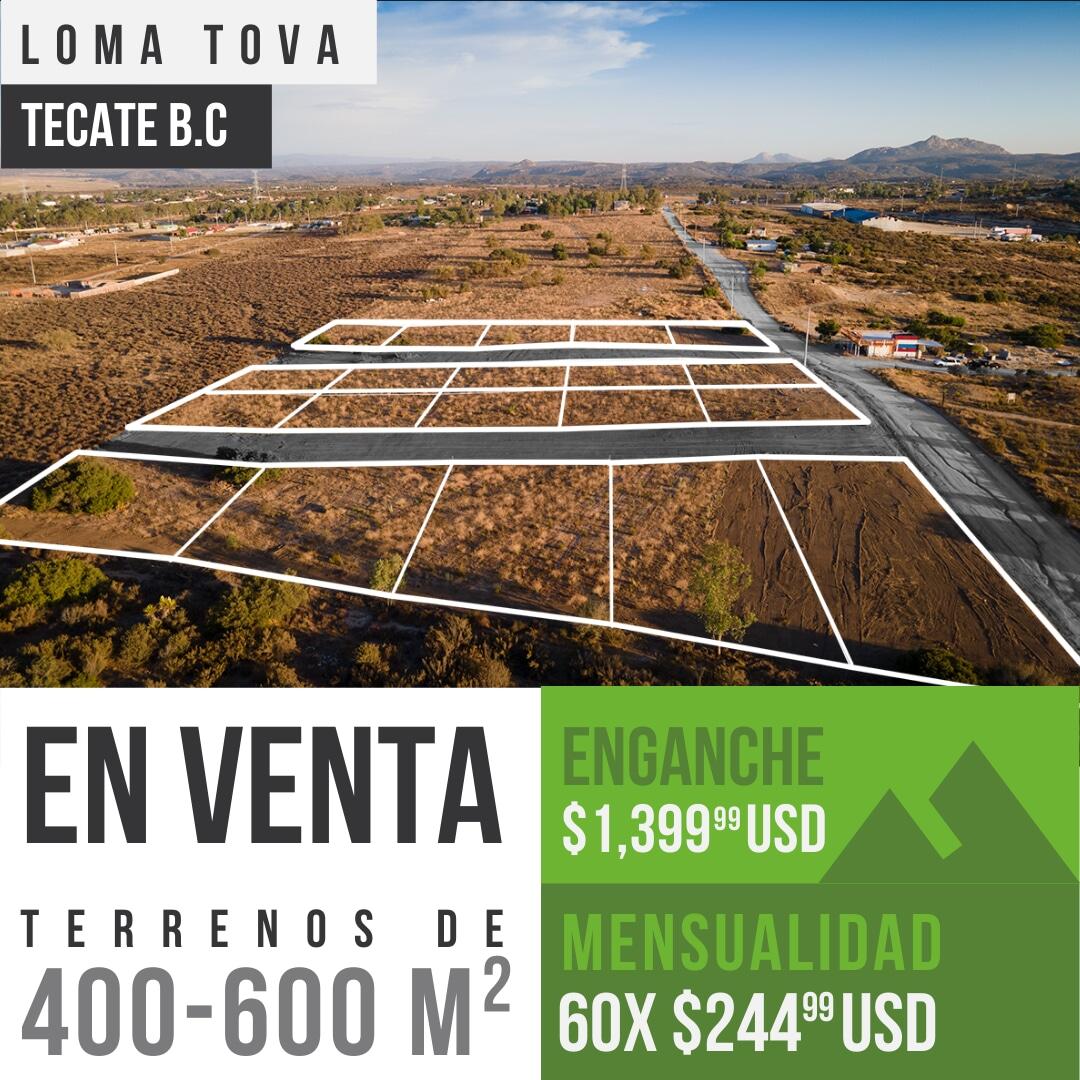 Terrenos de 400 -600 m² En Loma Tova ,Tecate B.C0