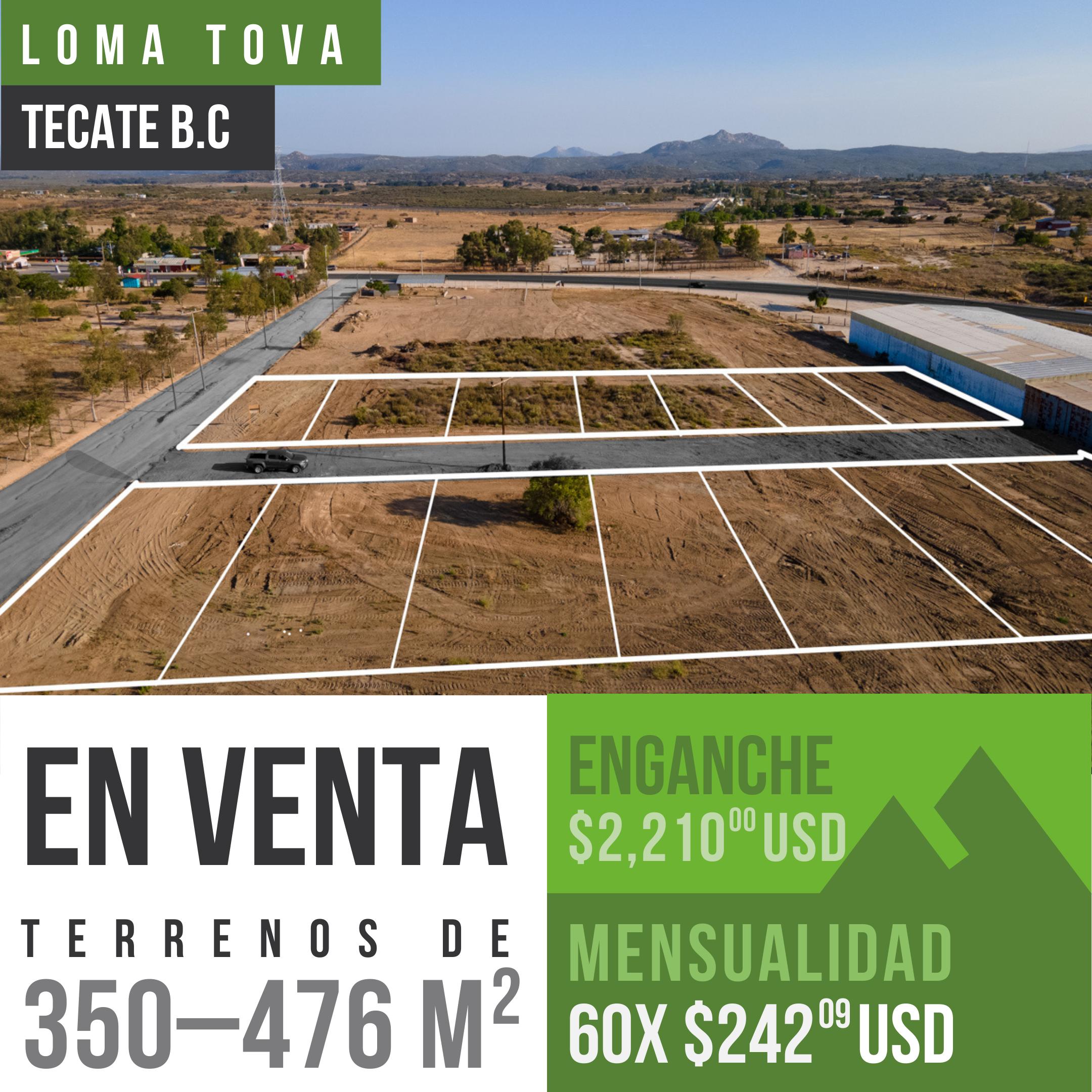 Terrenos en venta de 350 y 476 m² en Loma Tova, Tecate B.C0